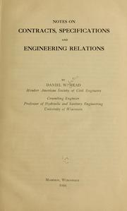Cover of: Notes on contracts, specifications and engineering relations | Daniel W. Mead