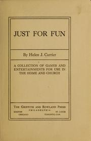 Cover of: Just for fun | Helen Johnson Currier