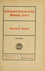 Cover of: Celebrated crimes of the Russian court |