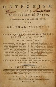 Cover of: A catechism and confession of faith | Robert Barclay