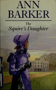 Cover of: The squire's daughter | Ann Barker