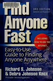 Cover of: Find anyone fast | Johnson, Richard S.