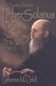 Cover of: Father Solanus | Catherine M. Odell