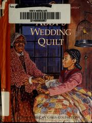 Cover of: Addy's wedding quilt | Connie Rose Porter