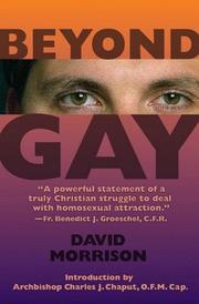 Cover of: Beyond gay | Morrison, David