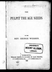 The pulpit the age needs by George Webber