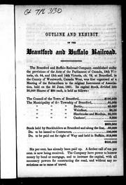 Cover of: Outline and exhibit of the Brantford and Buffalo Railroad | Brantford and Buffalo Joint Stock Railroad Company