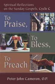 Cover of: To Praise, to Bless, to Preach | Peter J. Cameron