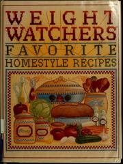 Cover of: Weight Watchers favorite homestyle recipes. | Weight Watchers International