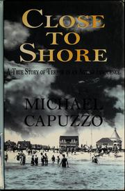 Cover of: Close to shore | Mike Capuzzo