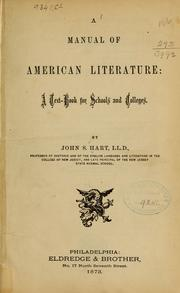 Cover of: A manual of American literature | Hart, John S.