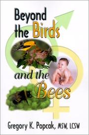 Cover of: Beyond the birds and the bees | Gregory K. Popcak