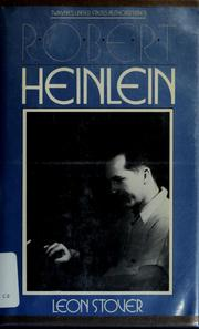 Cover of: Robert A. Heinlein | Leon E. Stover