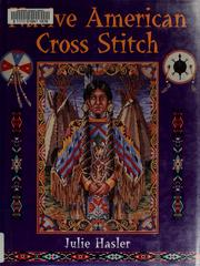 Cover of: Native American Cross Stitch | Julie S. Hasler