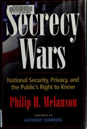 Secrecy Wars by Philip H. Melanson