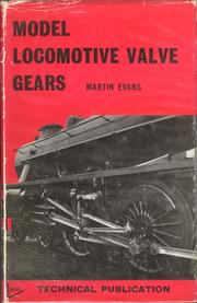 Model locomotive valve gears by Martin Evans