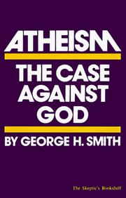 Cover of: Atheism | George H. Smith