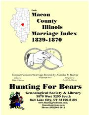 Cover of: Macon Co IL Marriages 1829-1900 |