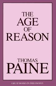Cover of: The Age of Reason (Great Books in Philosophy) | Thomas Paine