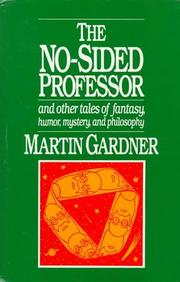 Cover of: The no-sided professor, and other tales of fantasy, humor, mystery, and philosophy