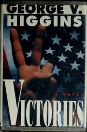 Cover of: Victories | George V. Higgins