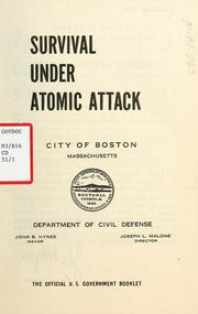 Cover of: Survival under atomic attack | Boston (Mass. Civil Defense Dept.