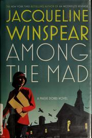 Cover of: Among the Mad | Jacqueline Winspear