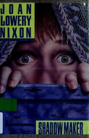 Cover of: Shadowmaker | Joan Lowery Nixon