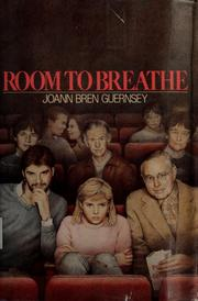 Cover of: Room to breathe | JoAnn Bren Guernsey