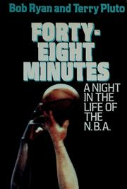 Forty-eight minutes by Ryan, Bob