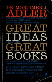 Great ideas from the great books by Mortimer Jerome Adler