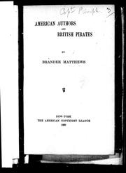 Cover of: American authors and British pirates | Matthews, Brander