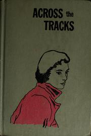 Cover of: Across the tracks | Young, Bob