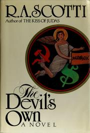 Cover of: The Devil's own by R. A. Scotti