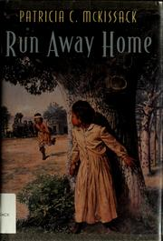 Run away home by Pat McKissack