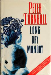 Cover of: Long day Monday | Peter Turnbull