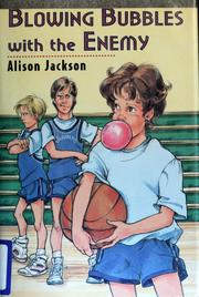 Cover of: Blowing bubbles with the enemy | Alison Jackson, Alison Jackson