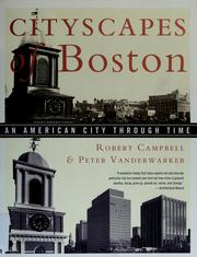 Cover of: Cityscapes of Boston by Campbell, Robert