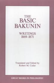 Cover of: The basic Bakunin: writings, 1869-1871