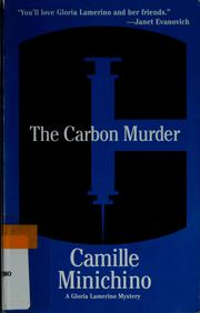 Cover of: The carbon murder | Camille Minichino