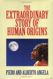 Cover of: The extraordinary story of human origins
