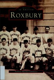 Cover of: Roxbury by Anthony Mitchell Sammarco