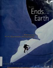 Cover of: To the Ends of the Earth | Gordon Wiltsie