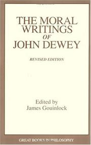 Cover of: The moral writings of John Dewey