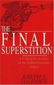 Cover of: The final superstition | Joseph L. Daleiden