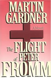 Cover of: The flight of Peter Fromm: a novel