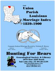 Cover of: Early Union Parish Louisiana Marriage Records 1839-1900