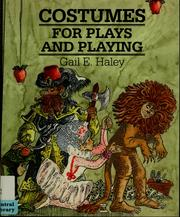 Cover of: Costumes for Plays and Playing | Gail E. Haley