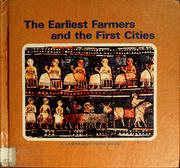 Cover of: The earliest farmers and the first cities | Higham, Charles., Charles Higham