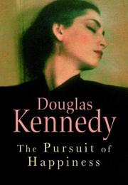 Cover of: The Pursuit of Happiness | Douglas Neil Kennedy
